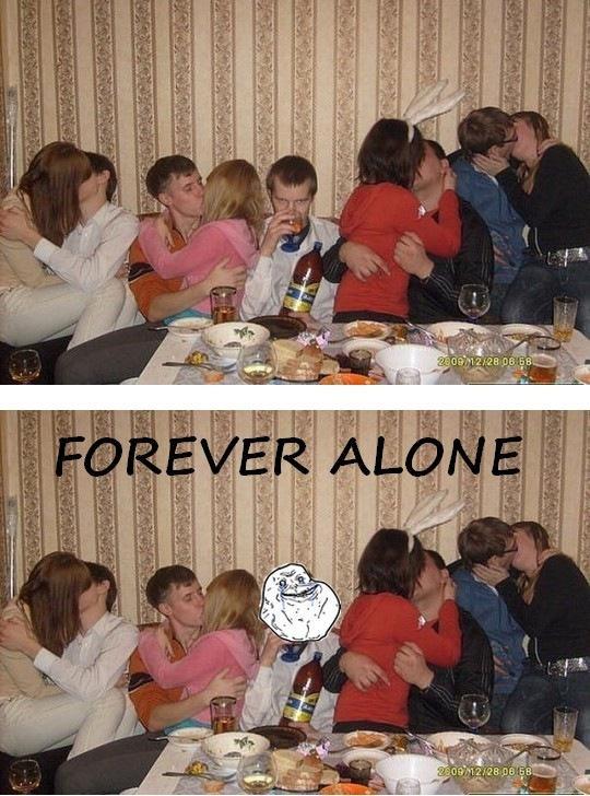 mau forever alone